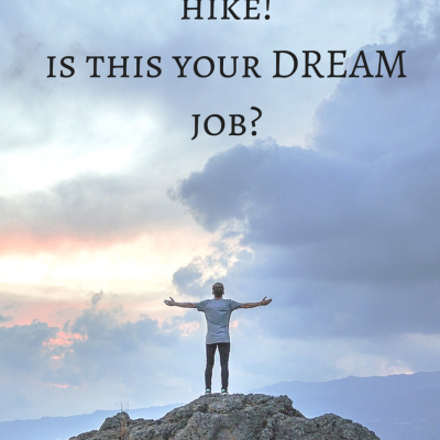 Getting Paid to Hike: Is This Your dream job?