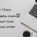 How I Earn $6,000+/month as a Part-Time Freelance Writer